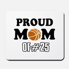 Cool Basketball Mom of number 25 Mousepad