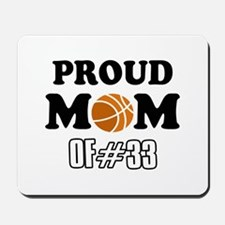 Cool Basketball Mom of number 33 Mousepad