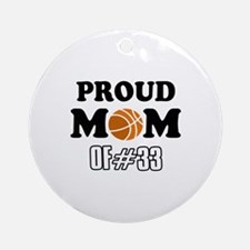 Cool Basketball Mom of number 33 Ornament (Round)
