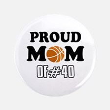 """Cool Basketball Mom of number 40 3.5"""" Button"""