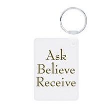 Ask Believe Receive Keychains