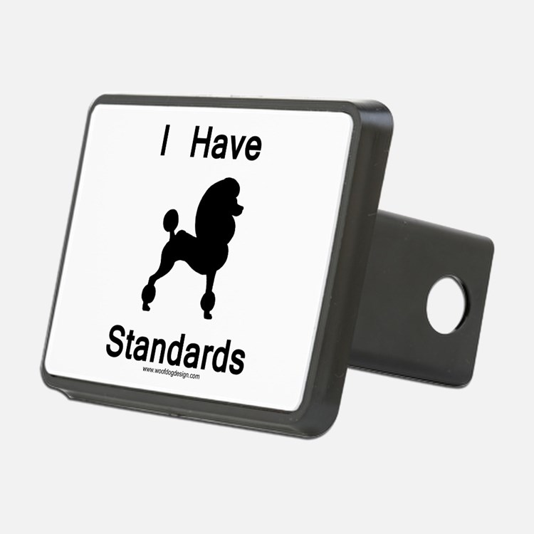 Poodle - I Have Standards Hitch Cover