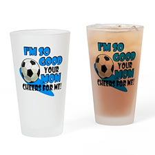 So Good - Soccer Drinking Glass