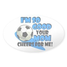 So Good - Soccer Decal