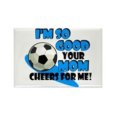 So Good - Soccer Rectangle Magnet