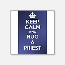 """KEEP CALM - HUG A PRIEST Square Sticker 3"""" x 3"""""""