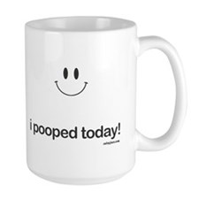 i pooped today Coffee Mug