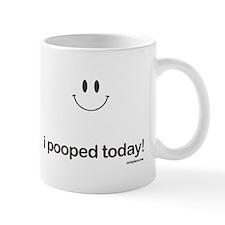 i pooped today Small Mug