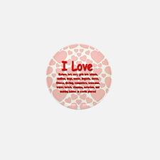 I Love Mature Girls Mini Button