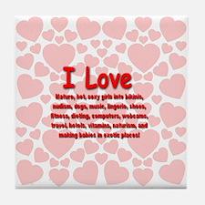 I Love Mature Girls Tile Coaster