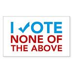 Vote None of the Above Sticker (Rectangle)