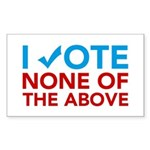 Vote None of the Above Sticker (Rectangle 10 pk)