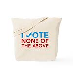 Vote None of the Above Tote Bag