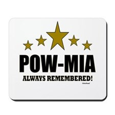 POW-MIA Always Remembered Mousepad
