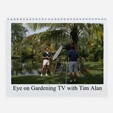 Eye on Gardening TV Shoot Wall Calendar