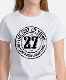 Live fast, die young Women's T-Shirt
