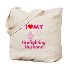I love my firefighting husband Tote Bag
