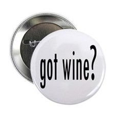 "got wine.png 2.25"" Button"