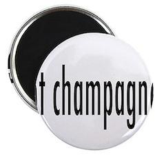 gotChampagne.png Magnet