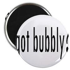 gotBubbly.png Magnet