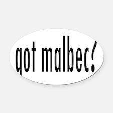 got malbec.png Oval Car Magnet