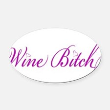 WineBitch.png Oval Car Magnet