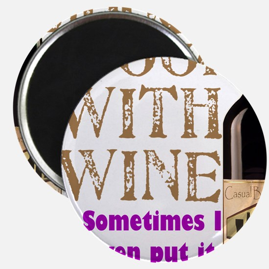 "ICookWithWine.PNG 2.25"" Magnet (100 pack)"