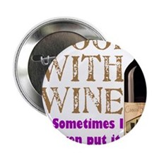 "ICookWithWine.PNG 2.25"" Button"
