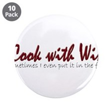 "ICookWithWineNoBottle.PNG 3.5"" Button (10 pack)"