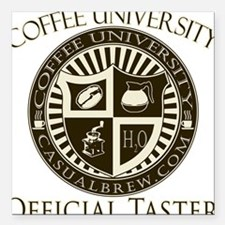 "Official Coffee Taster Square Car Magnet 3"" x 3"""