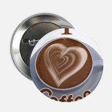 "ILoveCoffeeCup.PNG 2.25"" Button"