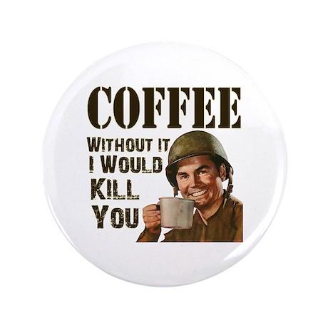 "CoffeeKill.png 3.5"" Button"