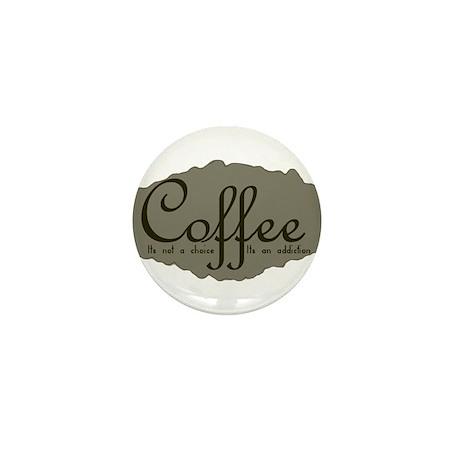 CoffeeChoiceAddictionStain.png Mini Button