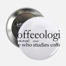 """Coffeeologist 2.25"""" Button"""