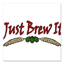 """JustBrewIt-White Square Car Magnet 3"""" x 3"""""""