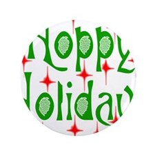 "HoppyHolidays.png 3.5"" Button (100 pack)"