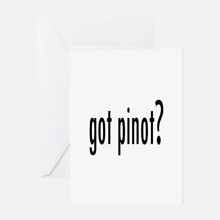 gotPinot.png Greeting Card