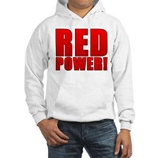 RED POWER! Hoodie