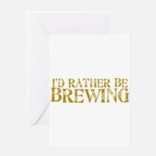 IdRatherBeBrewing.PNG Greeting Card