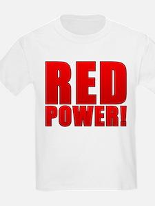 RED POWER! T-Shirt
