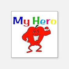"My Hero Square Sticker 3"" x 3"""