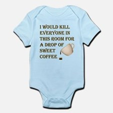 KillForADropOfCoffee.png Infant Bodysuit