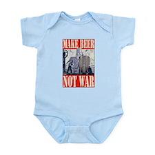 MakeBeerNotWar.PNG Infant Bodysuit