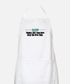 Born Again? No thanks. BBQ Apron