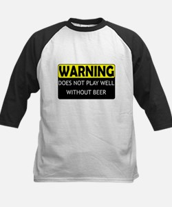 DoesNotPlayWellWithBeer.png Tee