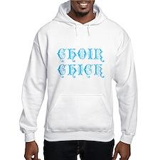 Choir Chick Hoodie
