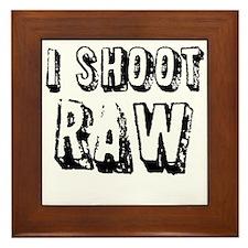 I SHOOT RAW Framed Tile