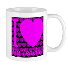 I (Heart) My Teacher Mug