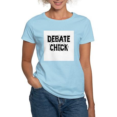 Debate Chick Women's Light T-Shirt