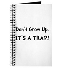 Dont Grow Up Trap Black Journal